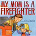 PPBF: My Mom is a Firefighter AND lots of freebies!