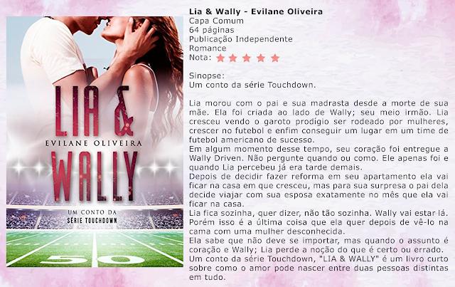 Lia & Wally: Um conto da série Touchdown - Touchdown #3.5 - Evilane Oliveira