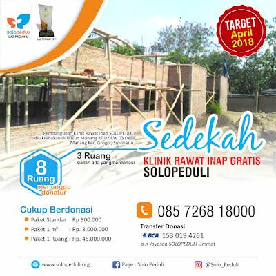 Solopeduli Membuka Donasi Pembangunan Ruangan Klinik Rawat Inap Gratis di Gentan, Manang, Sukoharjo