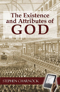 The Existence and Attributes of God,Volumes 1 and 2 : Stephen Charnock Download Free Religion Book