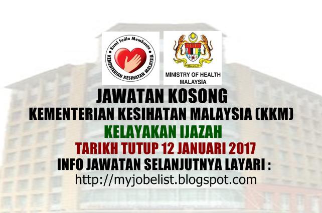 Jawatan Kosong Kementerian Kesihatan Malaysia (KKM) Januari 2017
