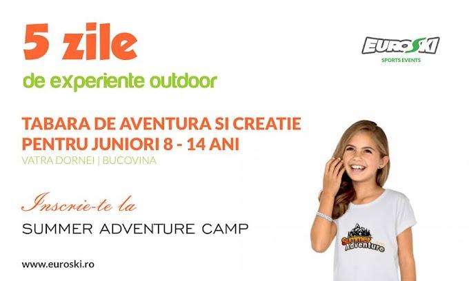 Tabără de aventură și creație pentru juniori organizată la Vatra Dornei