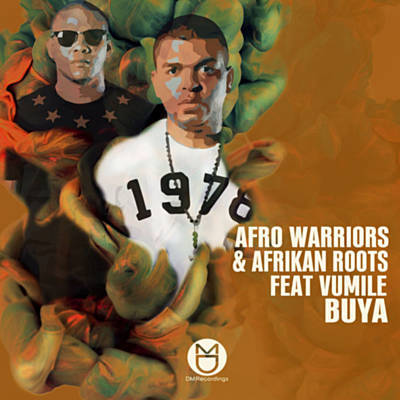 Afro Warriors, Afrikan Roots & Vumile - Buya (Afro Brotherz Remix)