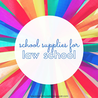 school supplies for law school | brazenandbrunette.com