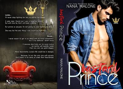 Bastard Prince: Royals Undone Duet Book 2, Nana Malone