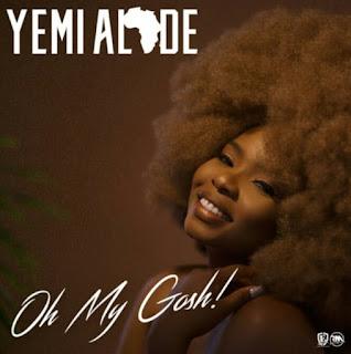 Yemi Alade - Oh_My_Gosh