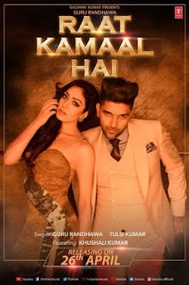 Raat Kamaal Hai Lyrics - Guru Randhawa Song
