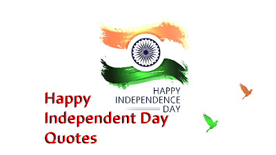 Happy Independent Day Quotes