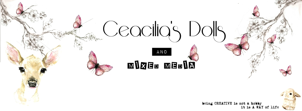 Ceacilia's Dolls  & Mixed media