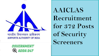 AAICLAS Recruitment for 372 Posts of Security Screeners