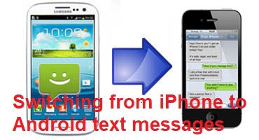 Switching from iPhone to Android text messages