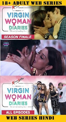 18+ Virgin Woman Diaries (2018) Hindi All Episodes 720p WEB-DL x264 1GB