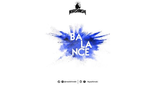 Nyashinski - Balance