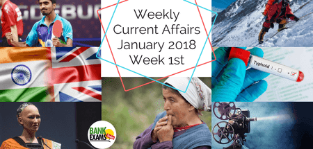 Weekly Current Affairs January 2018: Week 1st