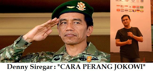 """Analisa Denny Siregar tentang Demo 4 November dengan Judul """"Cara Perang Jokowi"""""""