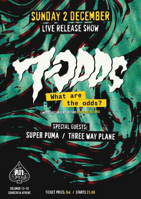 7-Odds: Κυριακή 2 Δεκεμβρίου Live Release Show w/ SuperPuma και Three Way Plane @ An Club