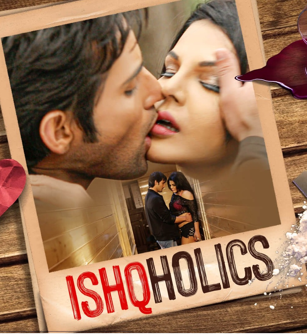 18+ Ishcoholic (2019) S01 Hindi Prime flix Hot Web Series