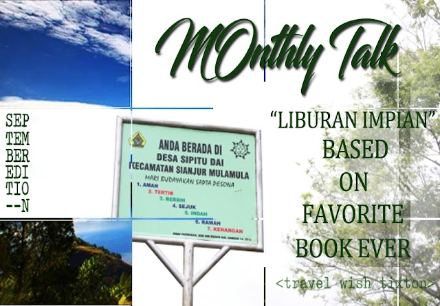 Monthly Talk   'Liburan Impian' Based on Favorite Book Ever with Travel Wish Tixton