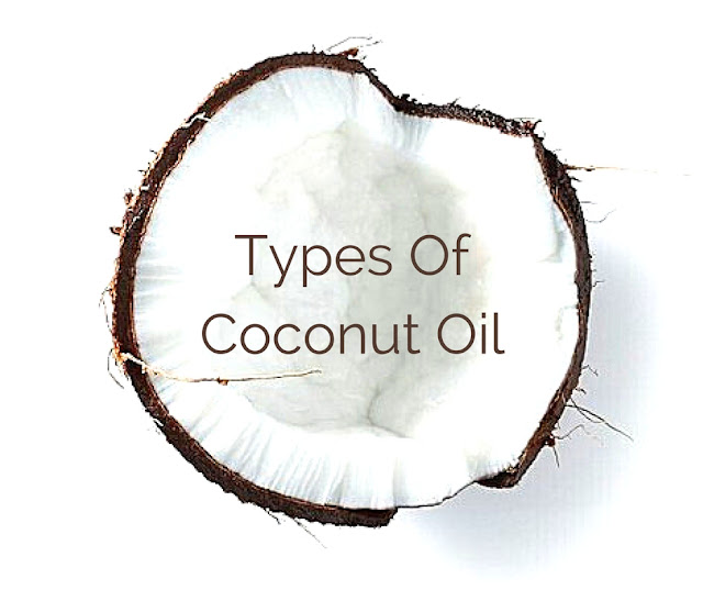 Different Types Of Coconut Oil