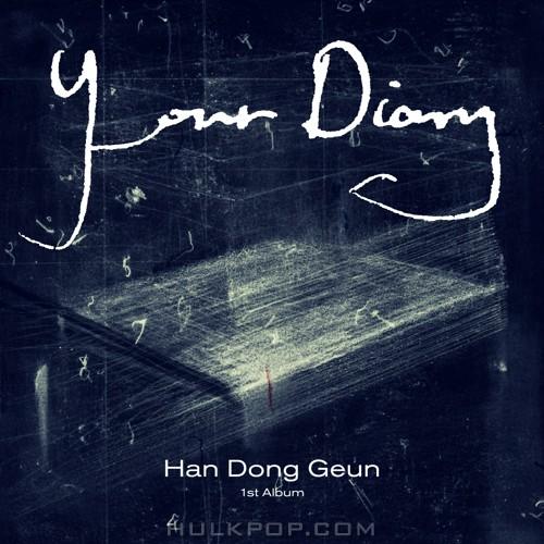 Han Dong Geun – 1ST ALBUM `Your Diary` (ITUNES MATCH AAC M4A)