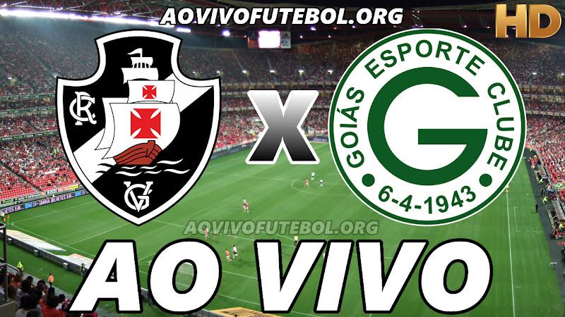Assistir Vasco vs Goiás Ao Vivo HD
