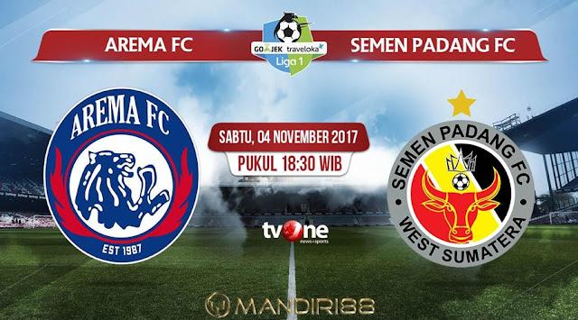 Prediksi Bola : Arema FC Vs Semen Padang , Sabtu 04 November 2017 Pukul 18.30 WIB @ TVONE