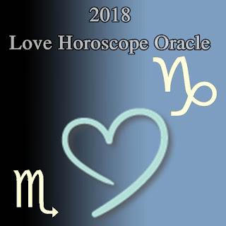 2018 CAPRICORN & SCORPIO Love Horoscope Oracle