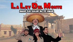Musical LA LEY DEL MONTE  en Royal Center Bogotá 2019