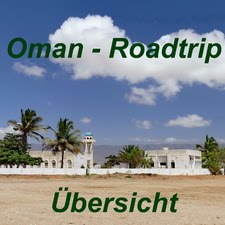 Oman - Roadtrip: Übersicht & Links