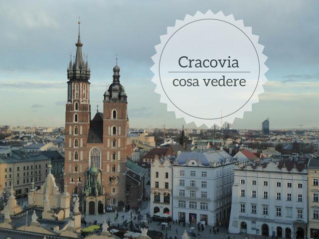 Cosa vedere a Cracovia in 4 giorni