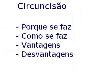 Circuncisão porque se faz como vantagens desvantagens