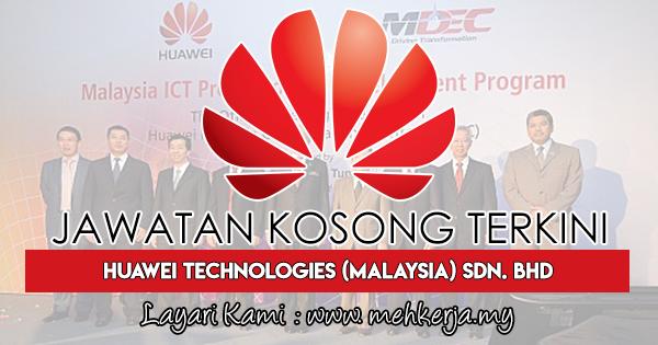 Jawatan Kosong Terkini 2018 di Huawei Technologies (Malaysia) Sdn. Bhd