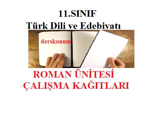 11.Sınıf Roman Ünitesi Çalışma Kağıtları
