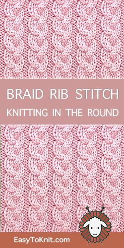 How to knit Braid Rib stitch in the round
