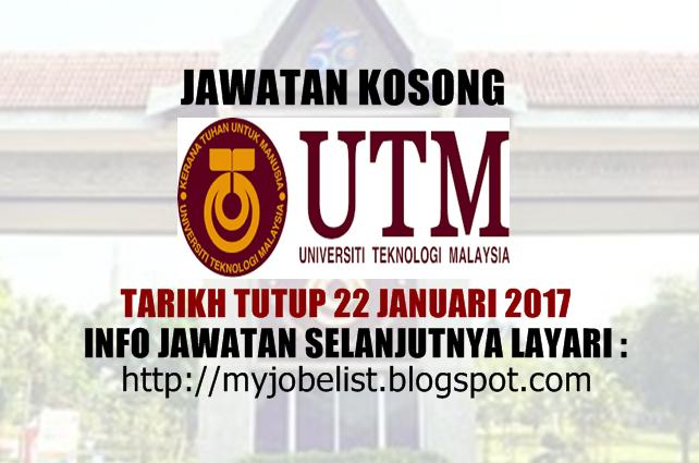 Jawatan Kosong Universiti Teknologi Malaysia (UTM) Januari 2017