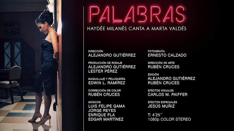 Haydée Milanés - ¨Palabras¨ - Videoclip - Dirección: Alejandro Gutiérrez. Portal Del Vídeo Clip Cubano