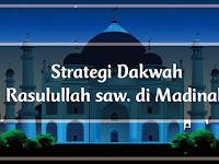 Strategi Dakwah Rasulullah saw di Madinah