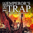Book Review - THE EMPEROR'S TRAP by R.A. Denny