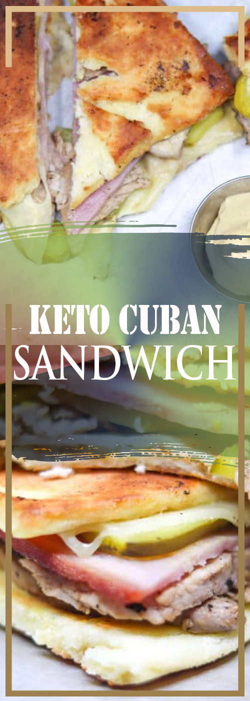 KETO CUBAN SANDWICH RECIPE