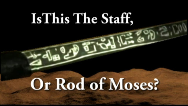 Has The Staff, or Rod of Moses been discovered?