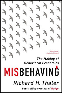 Misbehaving : the making of behavioral economics / Richard H. Thaler