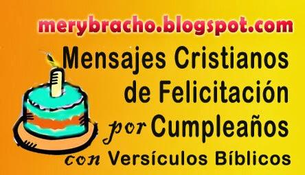 Citas de la Biblia. Dedicatorias, Palabras lindas, frases cortas cristianas para felicitar cumpleaños de amigos, hermanos, líderes, hijos, hijas con versículos, versos bíblicos
