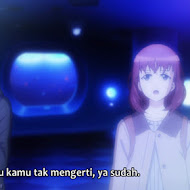 Just Because! Episode 02 Subtitle Indonesia