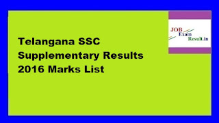 Telangana SSC Supplementary Results 2016 Marks List