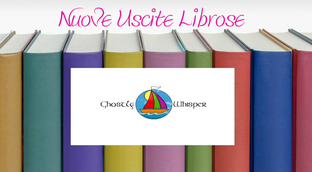 Ghostly Whisper USCITE LIBROSE