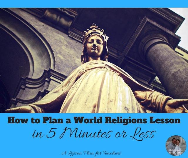 How to Plan a World Religions Lesson in 5 Minutes or Less