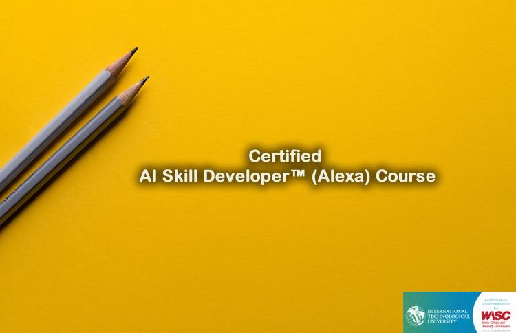 Certified AI Skill Developer™ (Alexa) Training