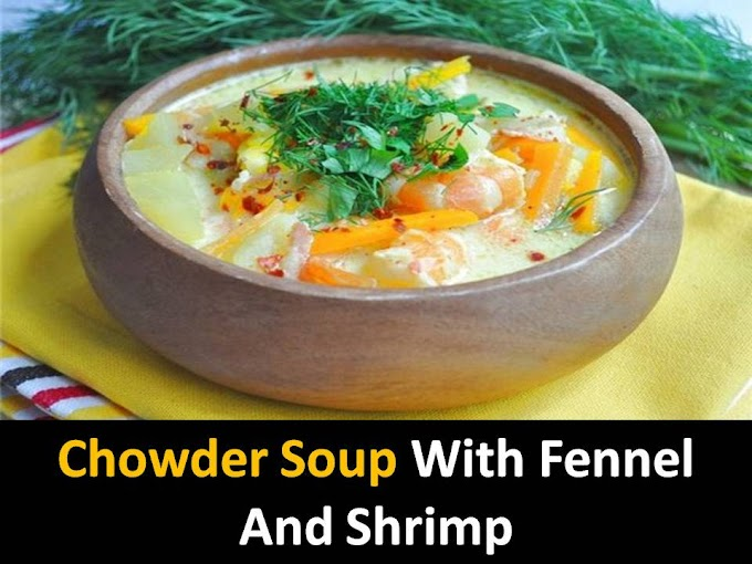 Chowder soup with fennel and shrimp