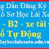 Hướng Dẫn Làm Hồ Sơ Đăng Ký Thi Bằng Lái Xe Ôtô Hạng B1 - B2 - C