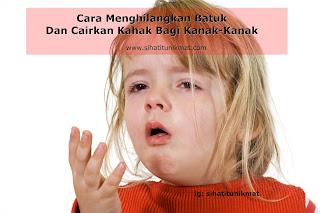petua menghilangkan batuk kanak-kanak